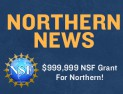$999,999 NSF Grant Awarded to Northern