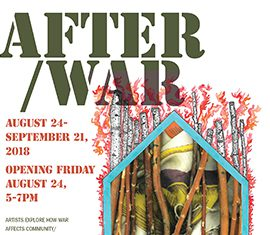 AFTER/WAR Artshow Opens August 24