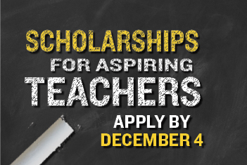Teacher Education Scholarships Now Available!